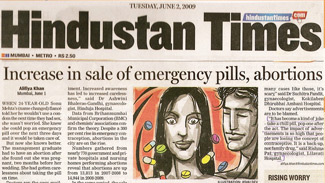 Increase in sale of emergency pills, abortions (Hindustan Times) 2 June 2009